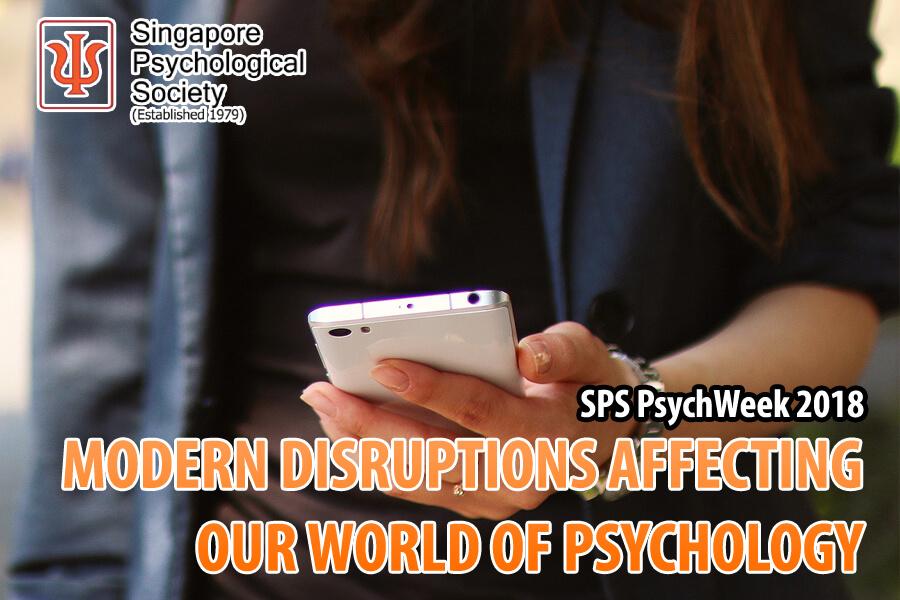 Singapore Psychological Society – Psychology Week Seminar 2018