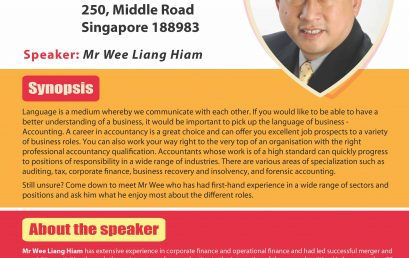 Thinking About A Career In Accountancy by Mr. Wee Liang Hiam